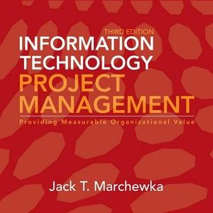 Solution Manual (Complete Download) for   Information Technology Project Management
