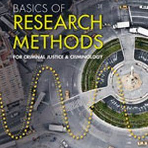 Solution Manual (Complete Download) for   Basics of Research Methods for Criminal Justice and Criminology