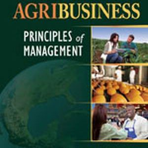 Solution Manual (Complete Download) for   Agribusiness: Principles of Management