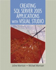 Solution Manual (Complete Download) for   Creating SQL Server 2005 Applications with Visual Studio