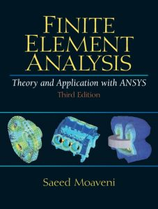 Solution Manual (Complete Download) for   Finite Element Analysis Theory and Application with ANSYS