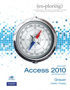 Solution Manual (Complete Download) for   Exploring Microsoft Office Access 2010 Introductory