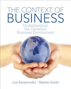 Solution Manual (Complete Download) for   The Context of Business: Understanding the Canadian Business Environment