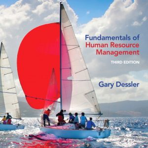 Solution Manual (Complete Download) for   Fundamentals of Human Resource Management