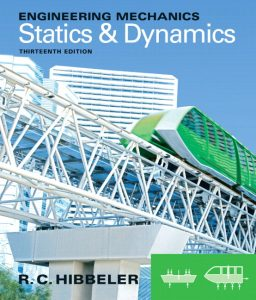 Solution Manual (Complete Download) for   Engineering Mechanics: Statics & Dynamics