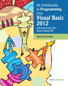 Solution Manual (Complete Download) for   An Introduction to Programming Using Visual Basic 2012(w/Visual Studio 2012 Express Edition DVD)