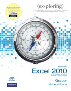 Solution Manual (Complete Download) for   Exploring Microsoft Office Excel 2010 Comprehensive