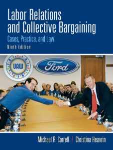 Solution Manual (Complete Download) for   Labor Relations and Collective Bargaining