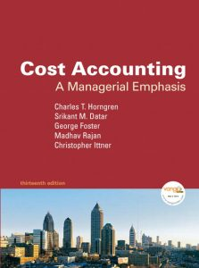 Solution Manual (Complete Download) for   Cost Accounting: A Managerial Emphasis