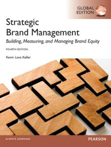Solution Manual (Complete Download) for   Strategic Brand Management: Global Edition