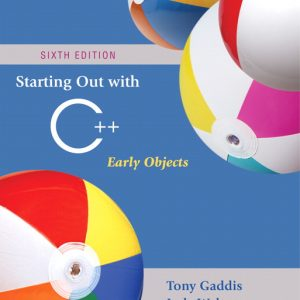 Solution Manual (Complete Download) for   Starting Out with C++: Early Objects