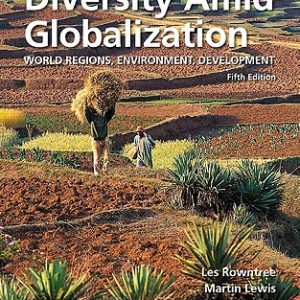 Solution Manual (Complete Download) for   Diversity Amid Globalization: World Regions