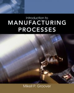 Solution Manual (Complete Download) for   Introduction to Manufacturing Processes