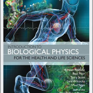 Solution Manual (Complete Download) for   Introduction to Biological Physics for the Health and Life Sciences