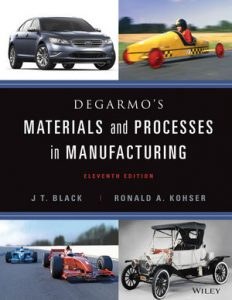 Solution Manual (Complete Download) for   DeGarmo's Materials and Processes in Manufacturing