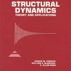 Solution Manual (Complete Download) for   Structural Dynamics: Theory and Applications