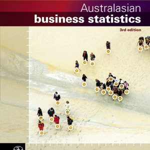Solution Manual (Complete Download) for   Australasian Business Statistics