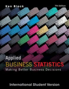 Solution Manual (Complete Download) for   Applied Business Statistics: Making Better Business Decisions
