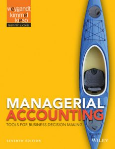 Solution Manual (Complete Download) for   Managerial Accounting: Tools for Business Decision Making