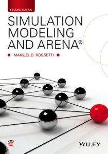 Solution Manual (Complete Download) for Simulation Modeling and Arena