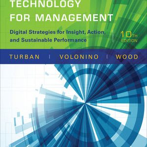 Solution Manual (Complete Download) for   Information Technology for Management: Digital Strategies for Insight