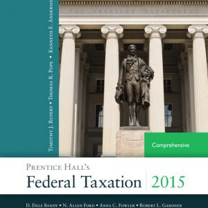 Solution Manual (Complete Download) for   Prentice Hall's Federal Taxation 2015 Comprehensive