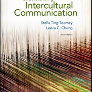 Solution Manual (Complete Download) for Understanding Intercultural Communication