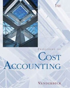 Solution Manual (Complete Download) for   Principles of Cost Accounting