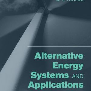 Solution Manual (Complete Download) for   Alternative Energy Systems and Applications
