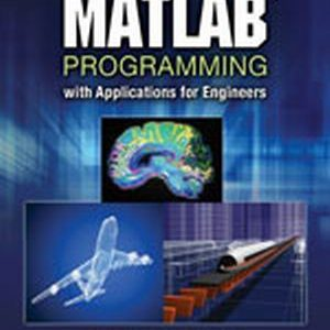 Solution Manual (Complete Download) for   MATLAB Programming with Applications for Engineers