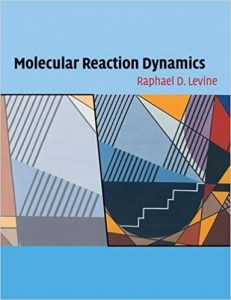 Solution Manual (Complete Download) for(Ch1~6) Molecular Reaction Dynamics
