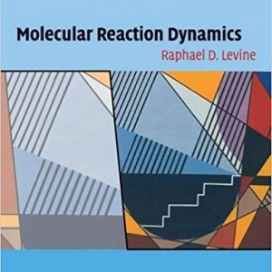 Solution Manual (Complete Download) for (Ch1~6) Molecular Reaction Dynamics