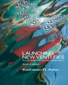 Solution Manual (Complete Download) for   Launching New Ventures: An Entrepreneurial Approach