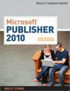 Solution Manual (Complete Download) for   Microsoft'® Publisher 2010: Complete