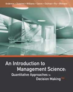 Solution Manual (Complete Download) for   An Introduction to Management Science: Quantitative Approaches to Decision Making