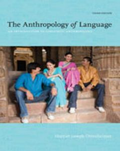 Solution Manual (Complete Download) for   The Anthropology of Language: An Introduction to Linguistic Anthropology