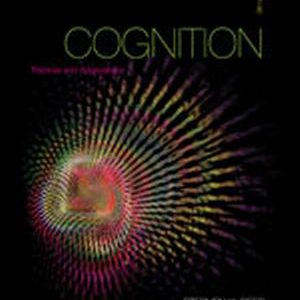 Solution Manual (Complete Download) for   Cognition: Theories and Applications