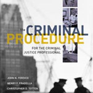 Solution Manual (Complete Download) for   Criminal Procedure for the Criminal Justice Professional