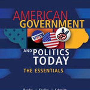 Solution Manual (Complete Download) for   American Government and Politics Today: Essentials 2013 - 2014 Edition