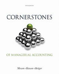 Solution Manual (Complete Download) for   Cornerstones of Managerial Accounting