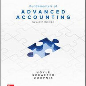 Solution Manual (Complete Download) for Fundamentals of Advanced Accounting
