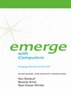 Solution Manual (Complete Download) for   Cengage-Hosted Emerge with Computers 4.0 Printed Access Card