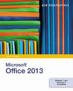 Solution Manual (Complete Download) for   New Perspectives on Microsoft'® Office 2013