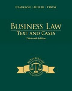 Solution Manual (Complete Download) for   Business Law: Texts and Cases