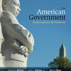 Solution Manual (Complete Download) for   American Government: Institutions and Policies