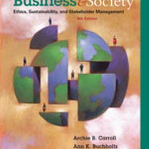 Solution Manual (Complete Download) for   Business and Society: Ethics