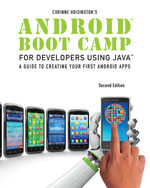Solution Manual (Complete Download) for   Android Boot Camp for Developers Using Java: A Guide to Creating Your First Android Apps