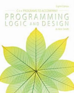 Solution Manual (Complete Download) for   C++ Programs to Accompany Programming Logic and Design