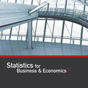Solution Manual (Complete Download) for   Statistics for Business & Economics