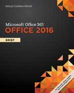 Solution Manual (Complete Download) for   Shelly Cashman Series'® Microsoft'® Office 365 & Office 2016: Brief